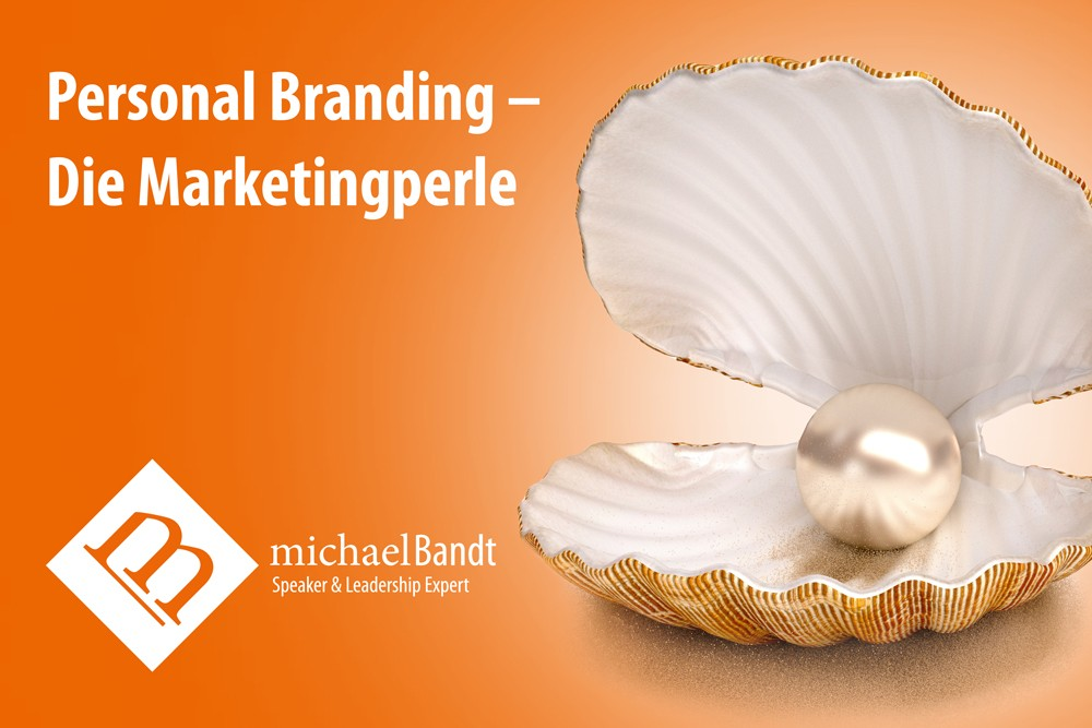 Personal Branding - Die Marketingperle